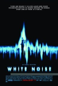 White Noise (2005) (Rated PG-13)